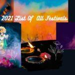 2021 के सारे त्योहारों की लिस्ट (List of Indian festivals) देखे